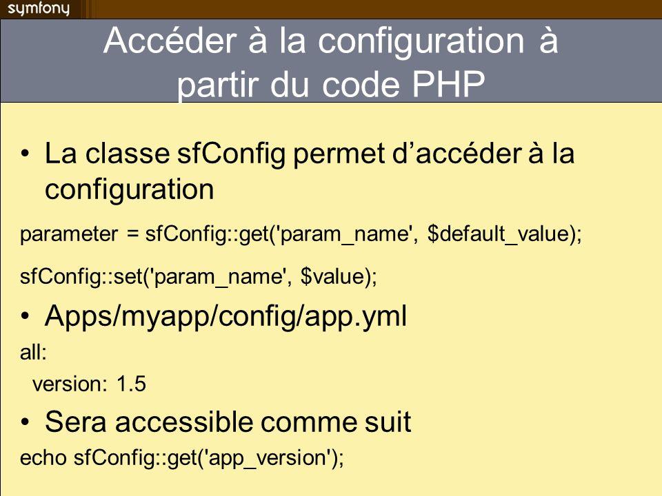 Accéder à la configuration à partir du code PHP