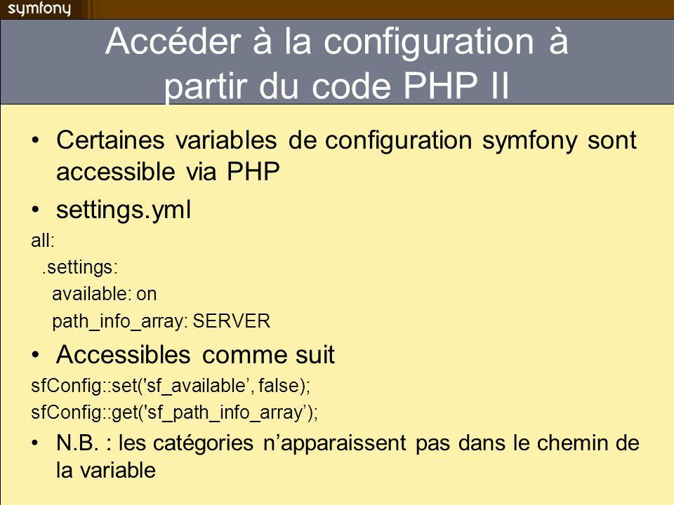 Accéder à la configuration à partir du code PHP II