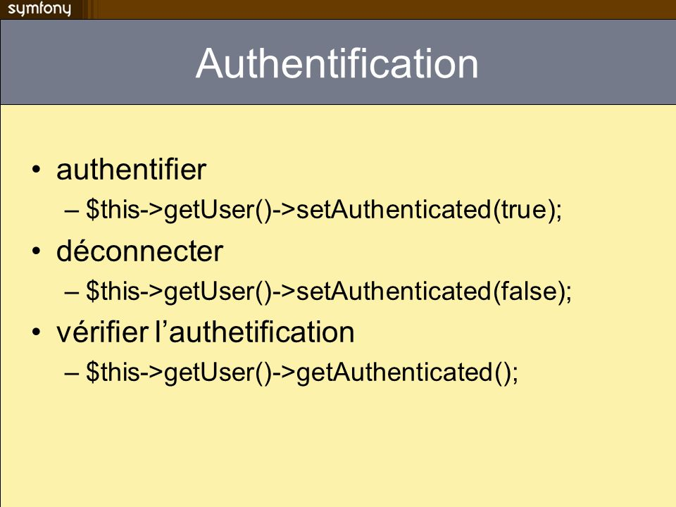 Authentification authentifier déconnecter vérifier l'authetification