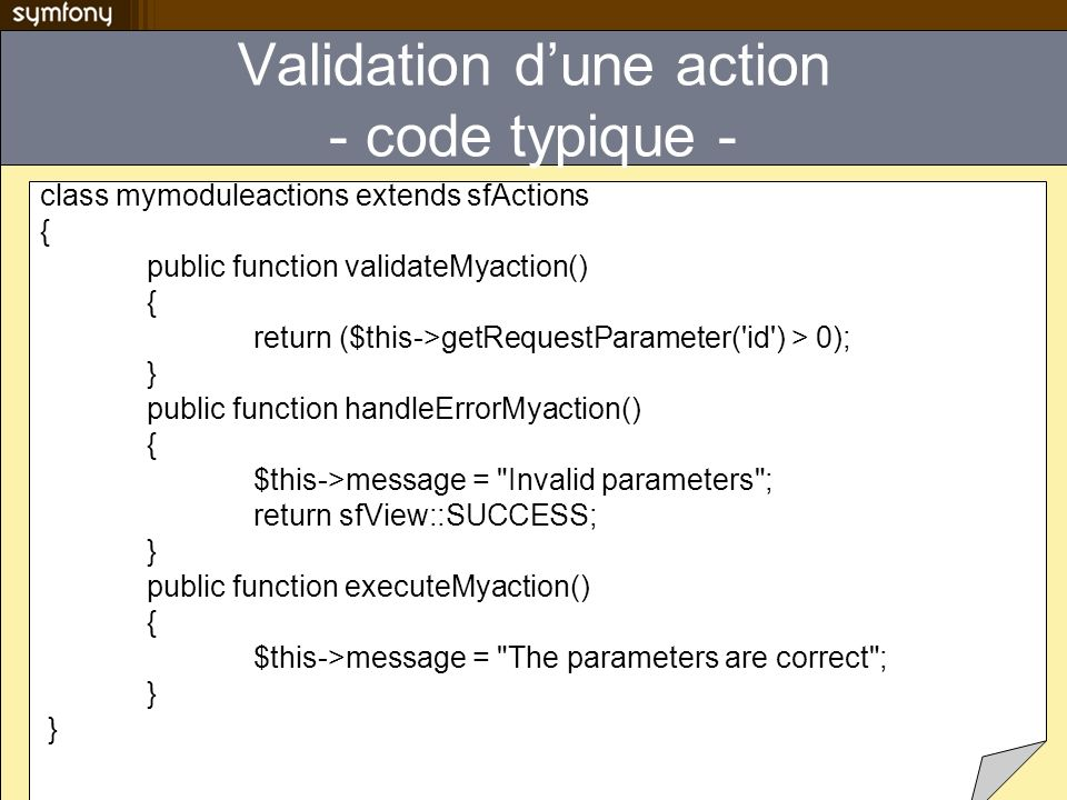 Validation d'une action - code typique -