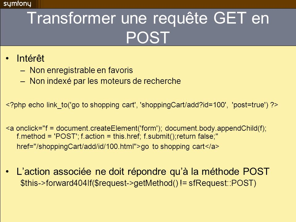 Transformer une requête GET en POST