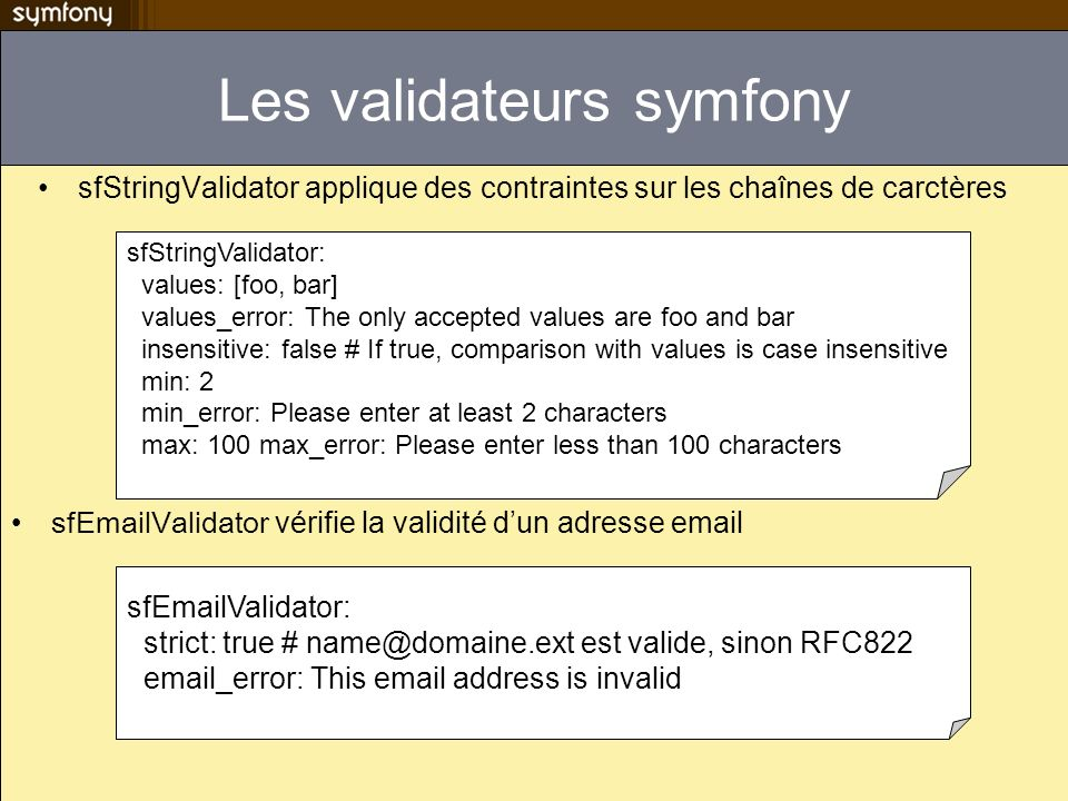 Les validateurs symfony