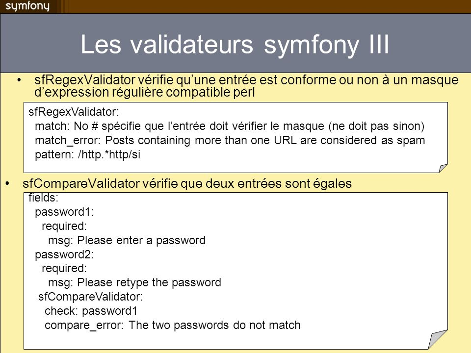 Les validateurs symfony III