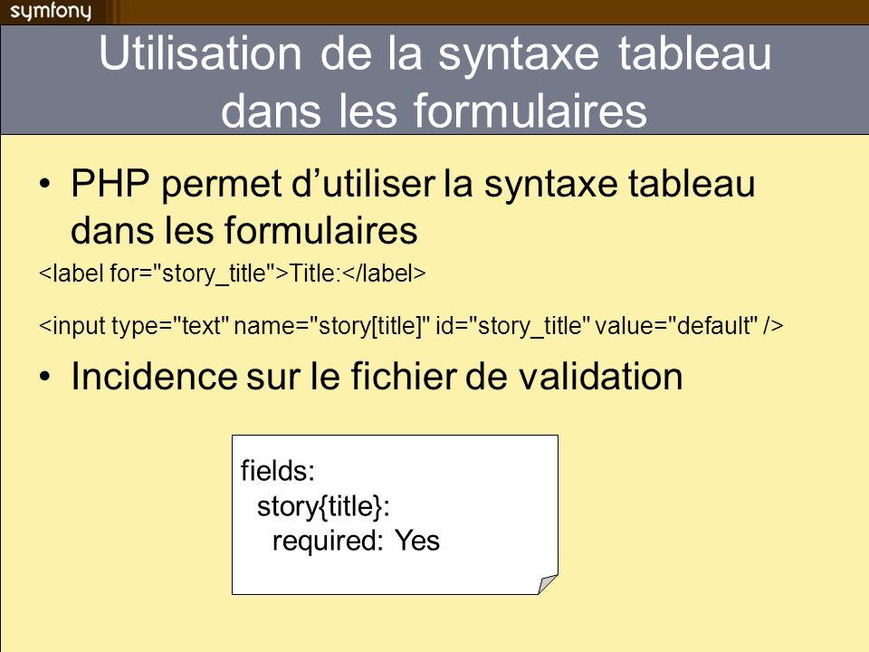Utilisation de la syntaxe tableau dans les formulaires