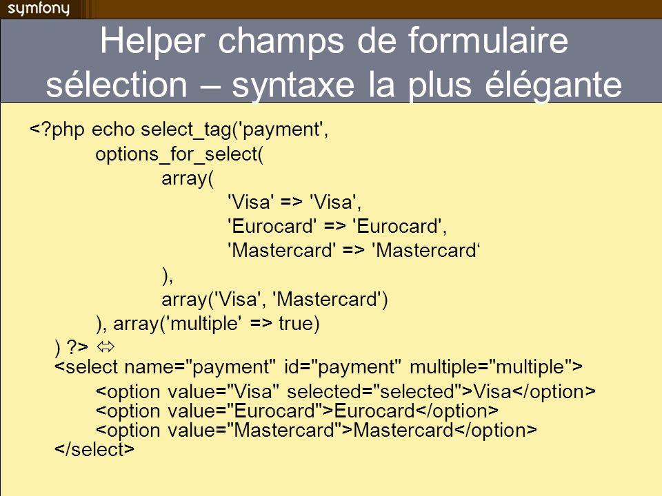 Helper champs de formulaire sélection – syntaxe la plus élégante