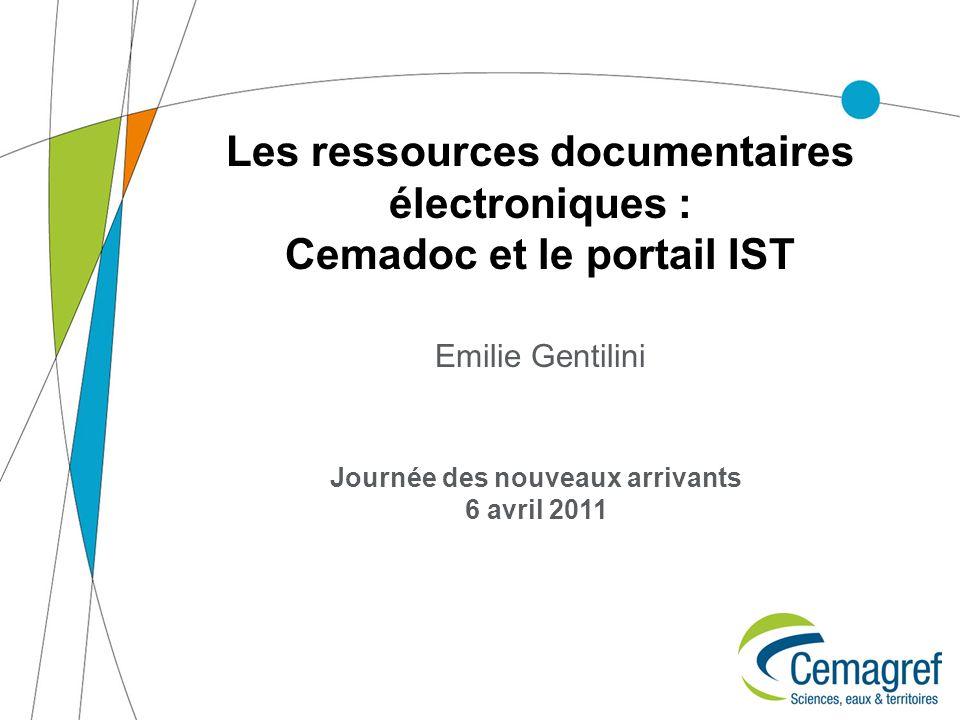 Les ressources documentaires électroniques : Cemadoc et le portail IST