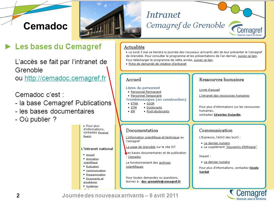 Cemadoc Les bases du Cemagref L'accès se fait par l'intranet de