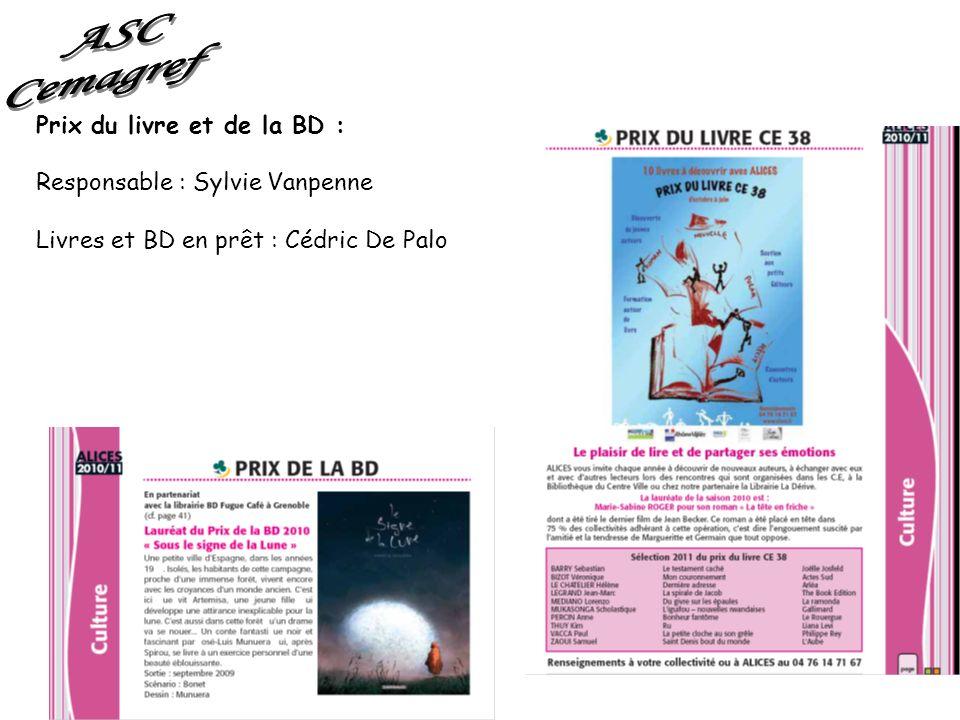 ASC Cemagref Prix du livre et de la BD : Responsable : Sylvie Vanpenne