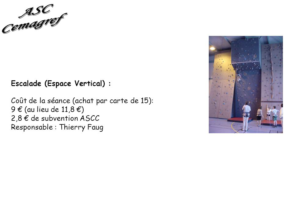 ASC Cemagref Escalade (Espace Vertical) :