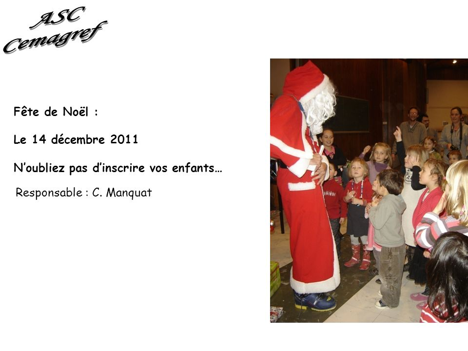 ASC Cemagref Fête de Noël : Le 14 décembre 2011