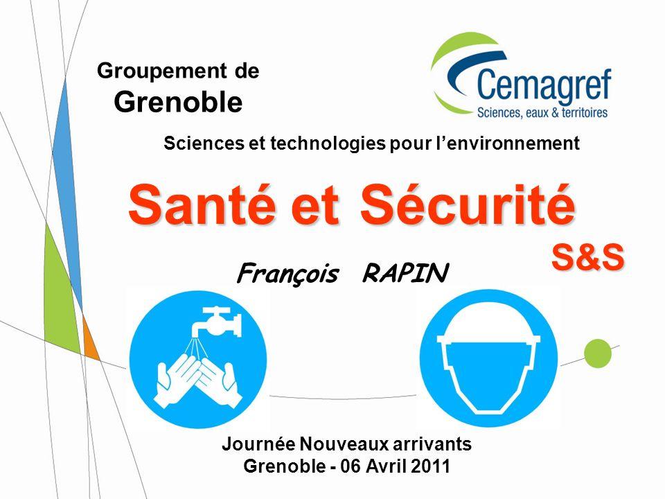 Santé et Sécurité S&S Grenoble François RAPIN Groupement de