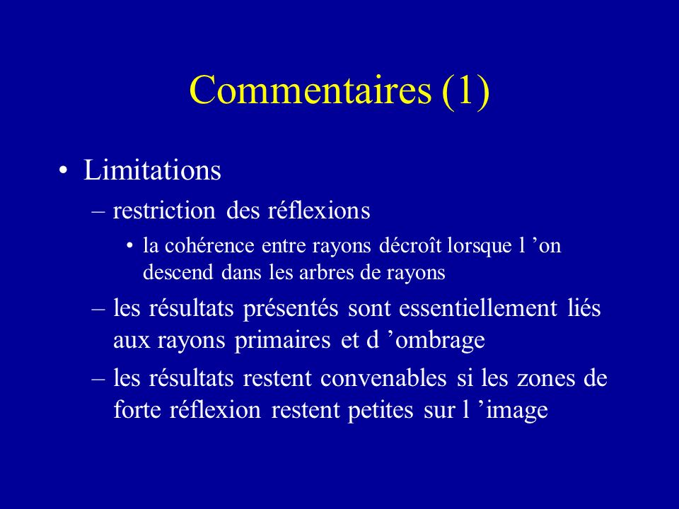 Commentaires (1) Limitations restriction des réflexions