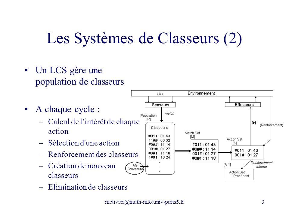 Les Systèmes de Classeurs (2)