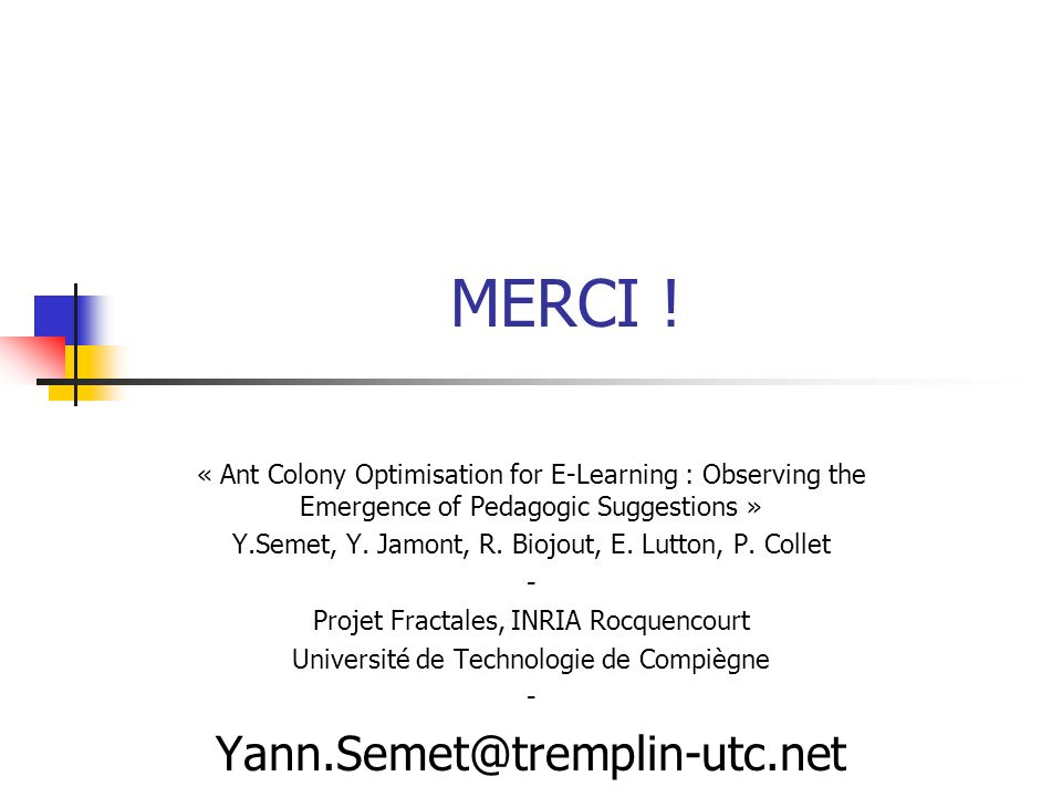 MERCI ! Yann.Semet@tremplin-utc.net