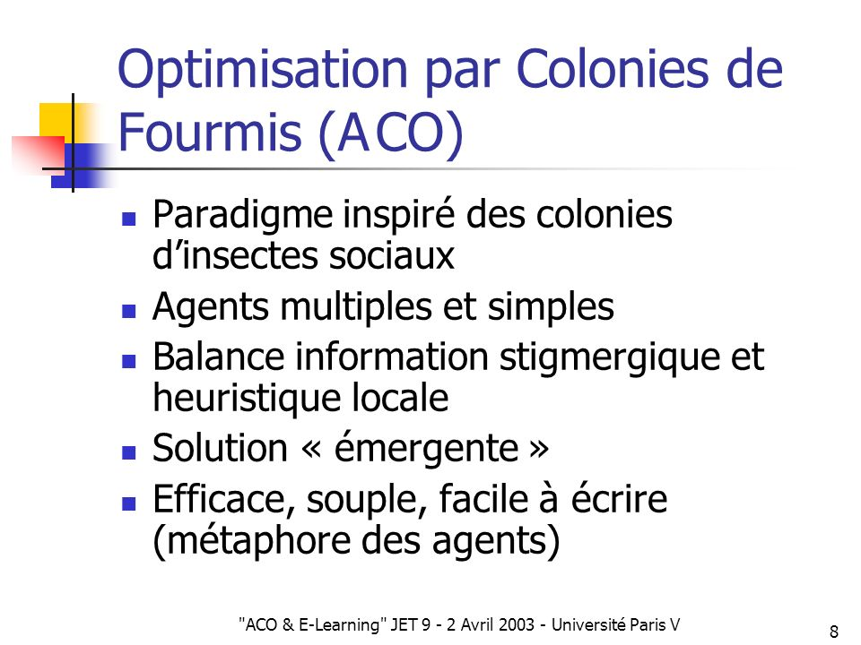 Optimisation par Colonies de Fourmis (A CO)