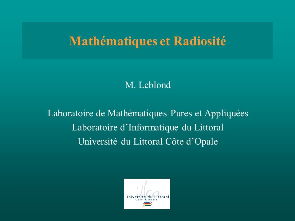Mathématiques et Radiosité