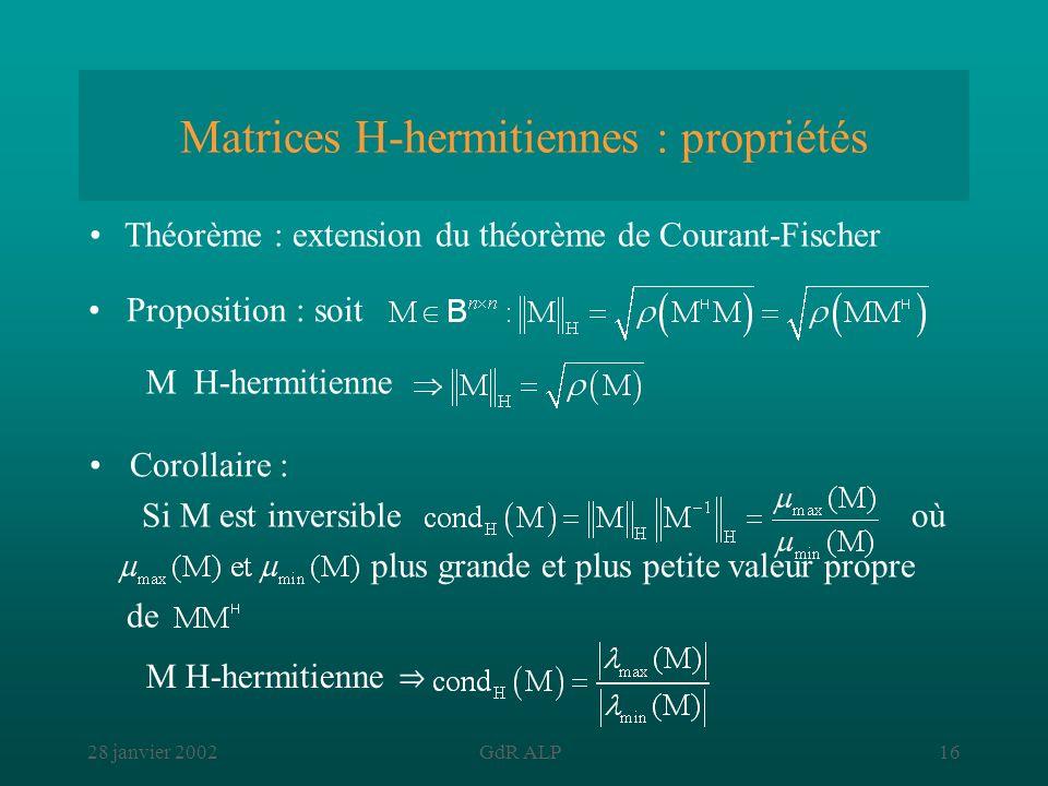 Matrices H-hermitiennes : propriétés