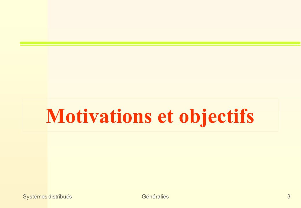 Motivations et objectifs