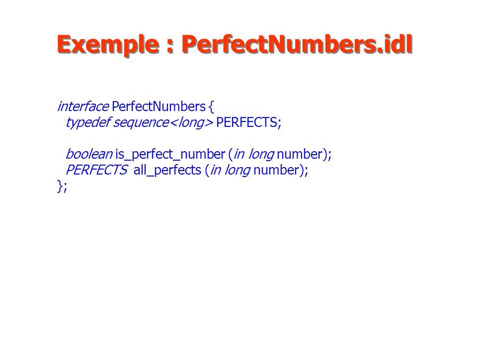 Exemple : PerfectNumbers.idl