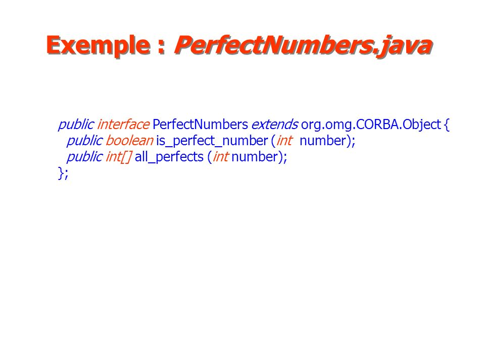 Exemple : PerfectNumbers.java