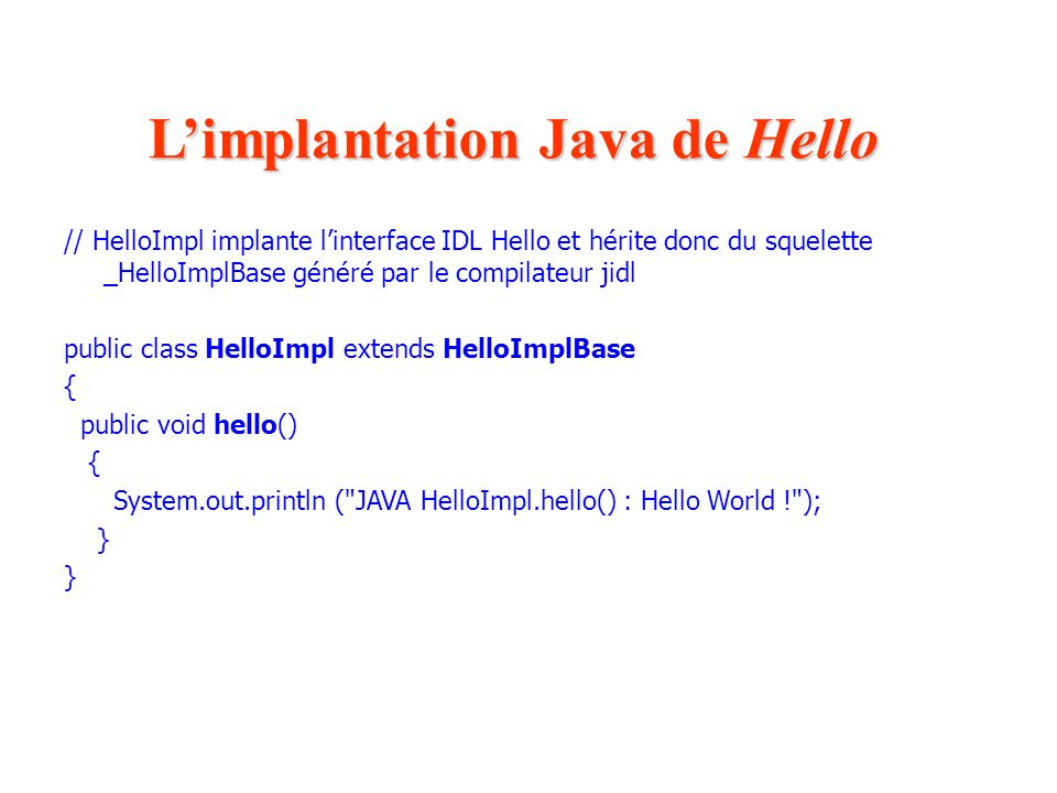 L'implantation Java de Hello
