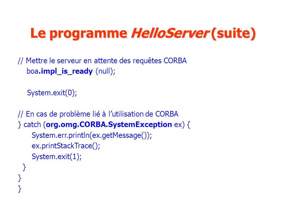 Le programme HelloServer (suite)