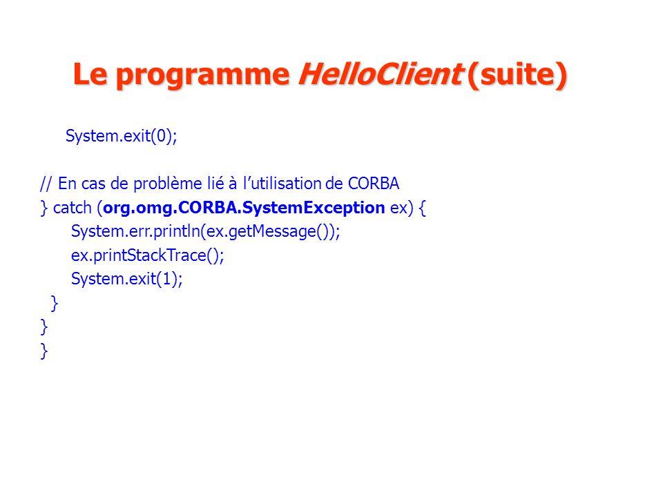 Le programme HelloClient (suite)