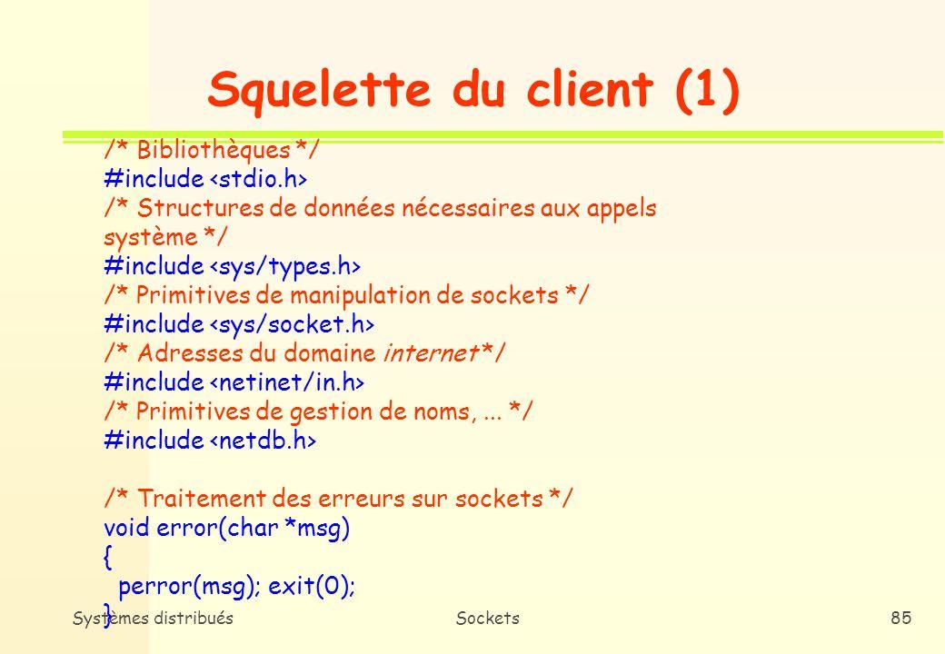 Squelette du client (1) /* Bibliothèques */ #include <stdio.h>