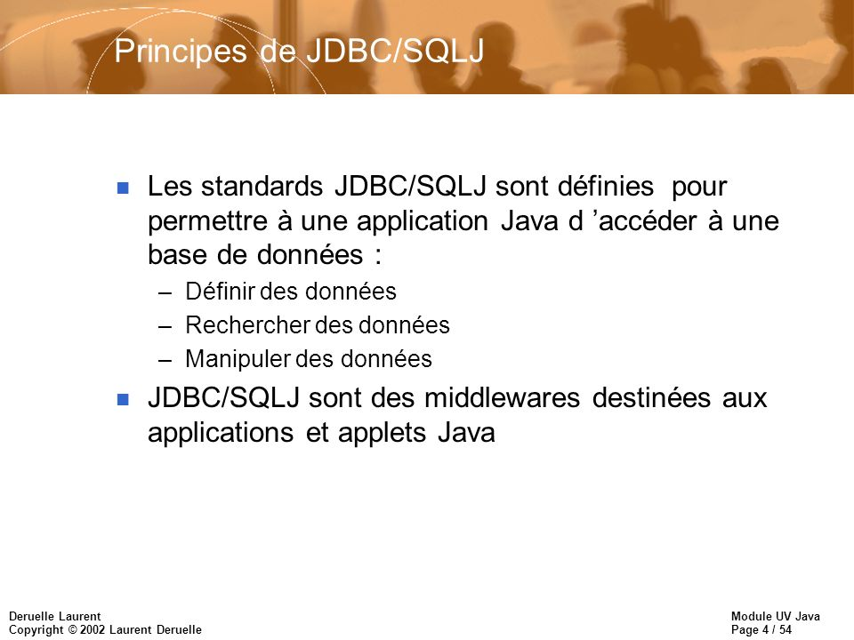 Principes de JDBC/SQLJ