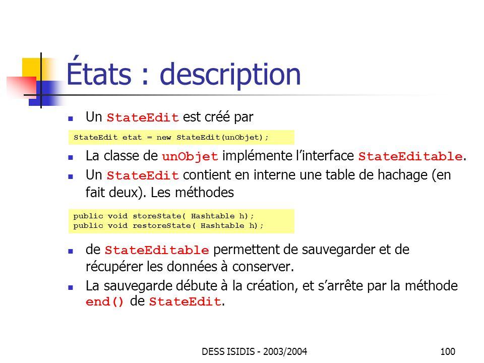 États : description Un StateEdit est créé par