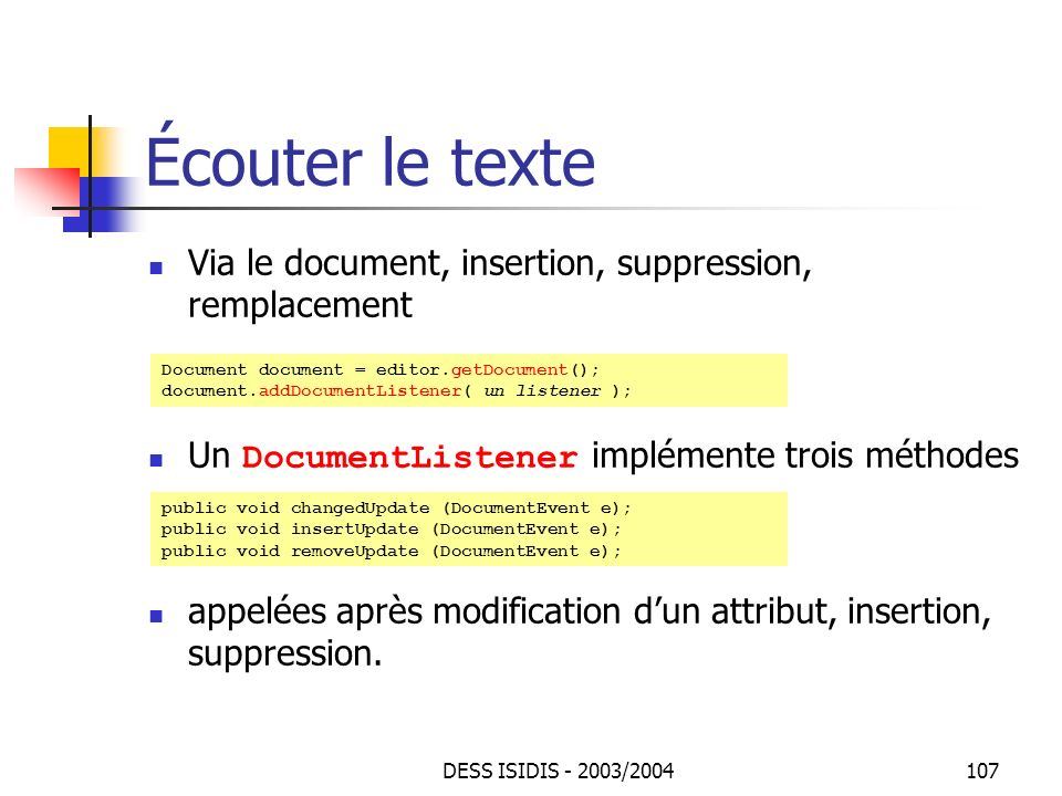 Écouter le texte Via le document, insertion, suppression, remplacement