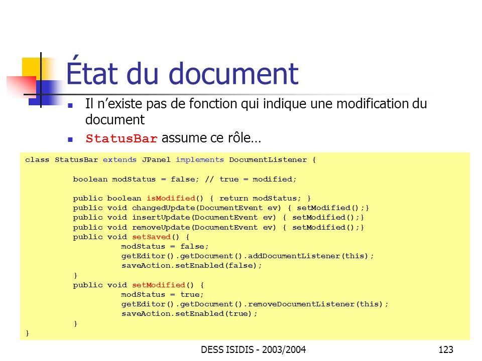 État du document Il n'existe pas de fonction qui indique une modification du document. StatusBar assume ce rôle…