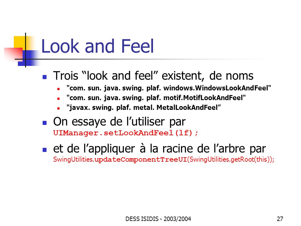 Look and Feel Trois look and feel existent, de noms