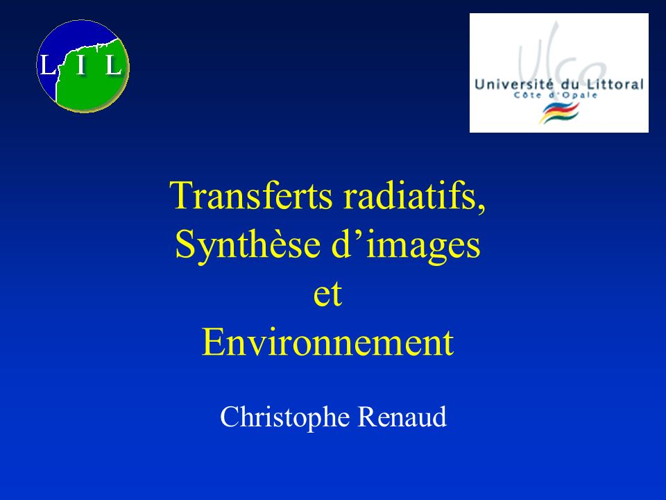 Transferts radiatifs, Synthèse d'images et Environnement
