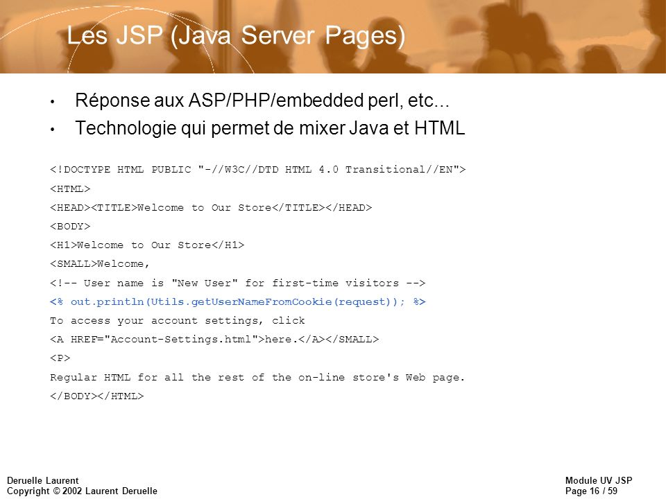 Les JSP (Java Server Pages)