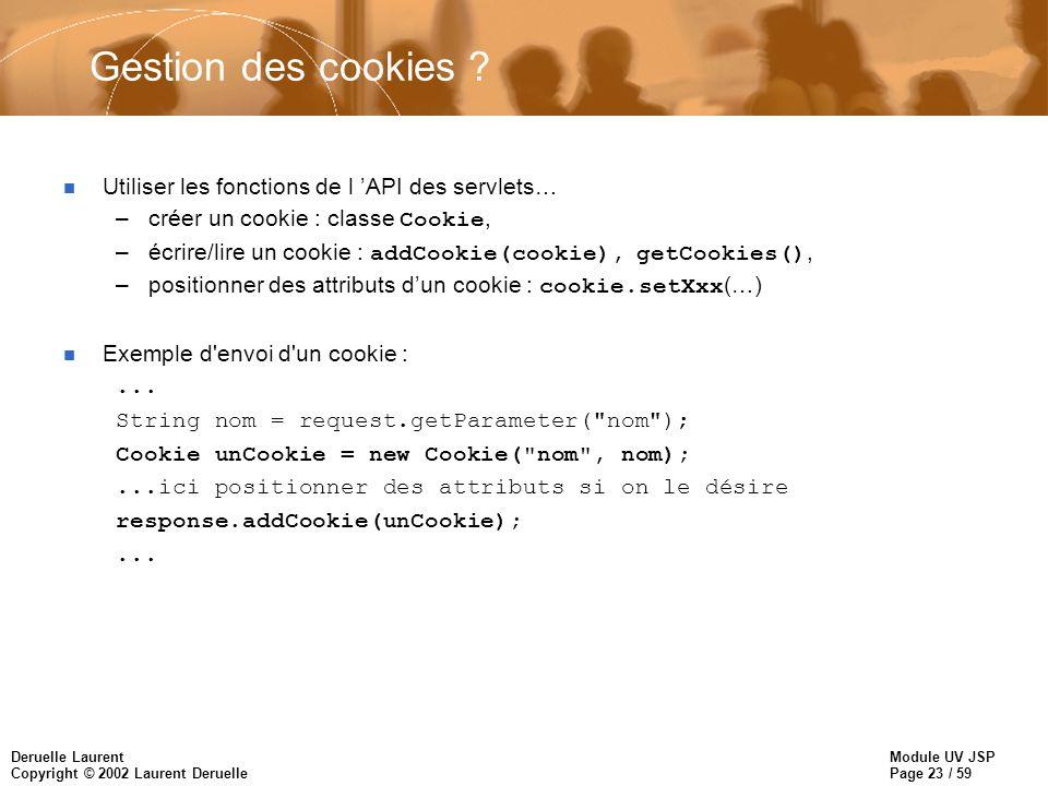 Gestion des cookies Utiliser les fonctions de l 'API des servlets…
