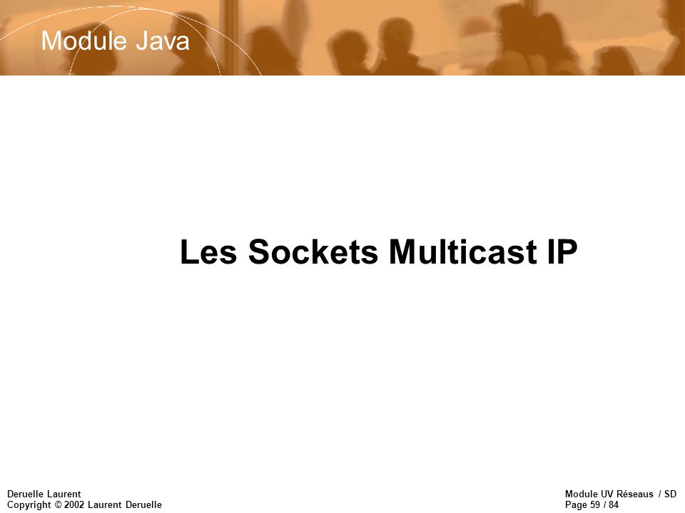 Les Sockets Multicast IP