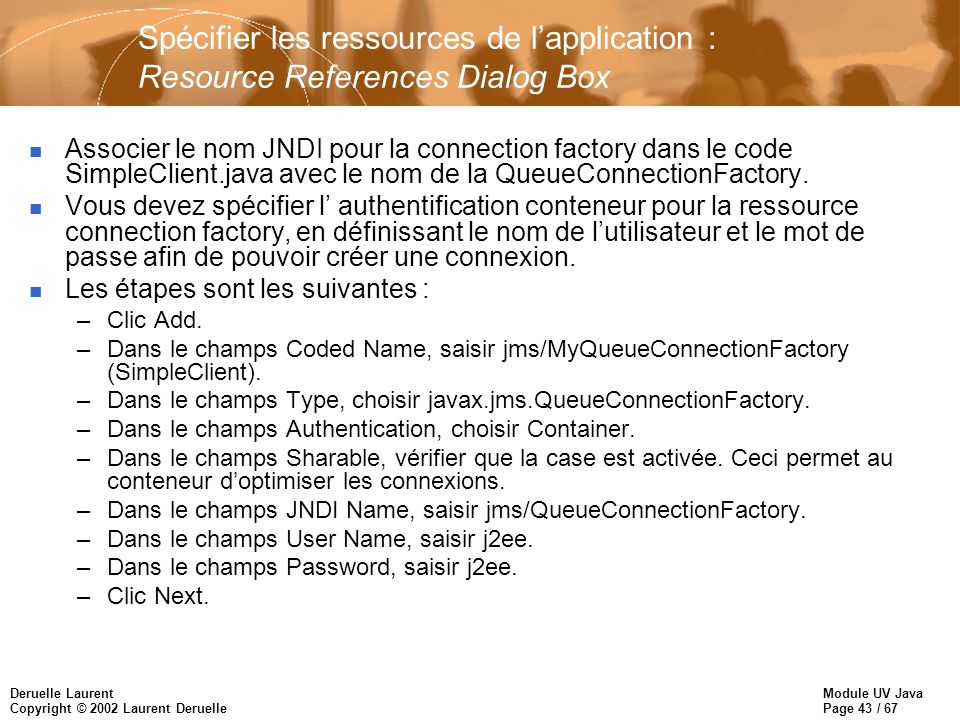 Spécifier les ressources de l'application : Resource References Dialog Box