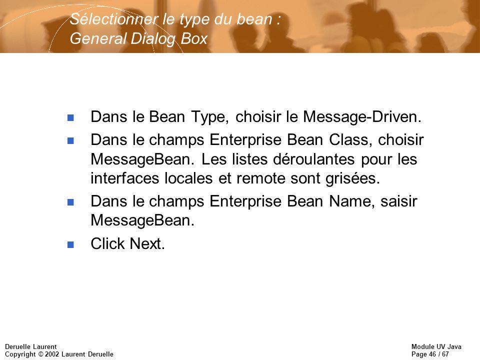 Sélectionner le type du bean : General Dialog Box