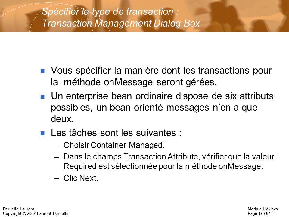 Spécifier le type de transaction : Transaction Management Dialog Box