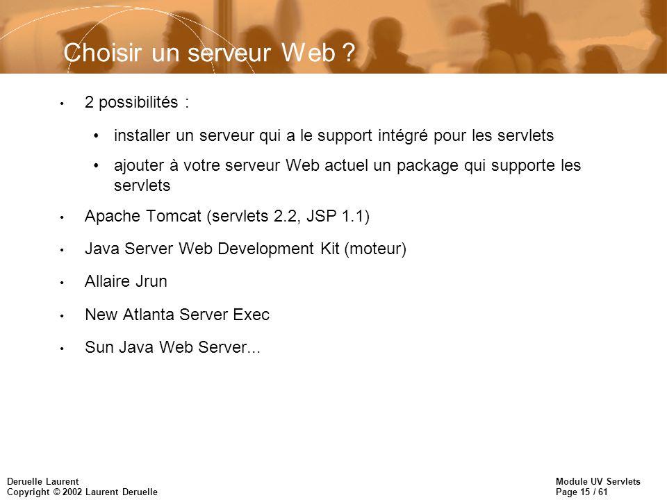 Choisir un serveur Web 2 possibilités :