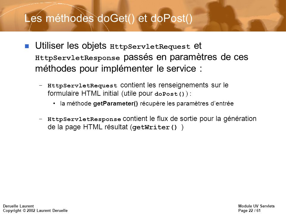 Les méthodes doGet() et doPost()