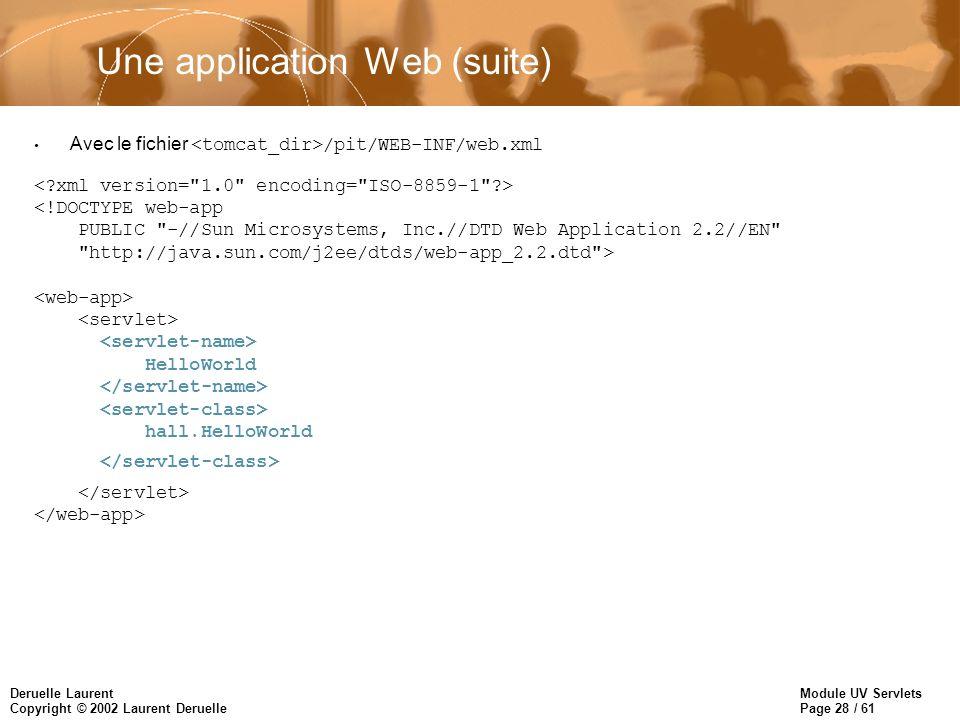 Une application Web (suite)