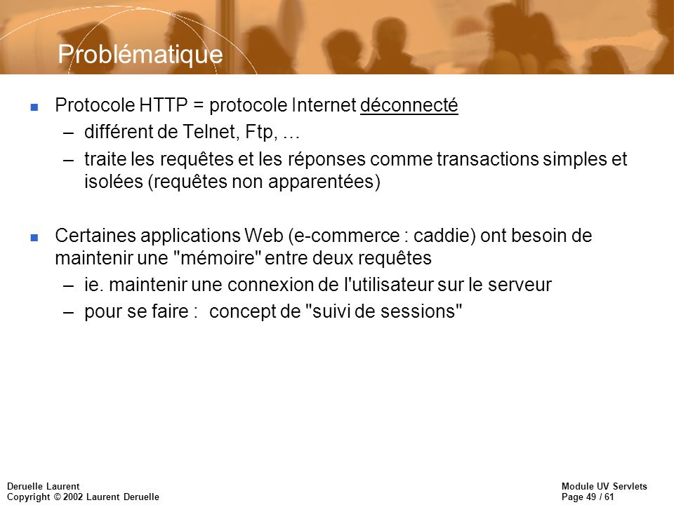 Problématique 2 types de protocoles Internet :