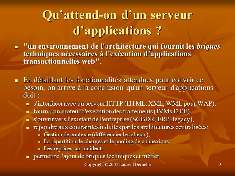 Qu'attend-on d'un serveur d'applications