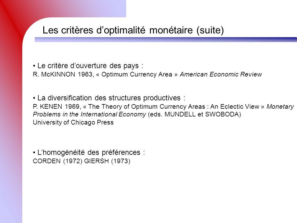 Les critères d'optimalité monétaire (suite)