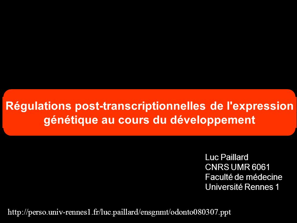 Régulations post-transcriptionnelles de l expression
