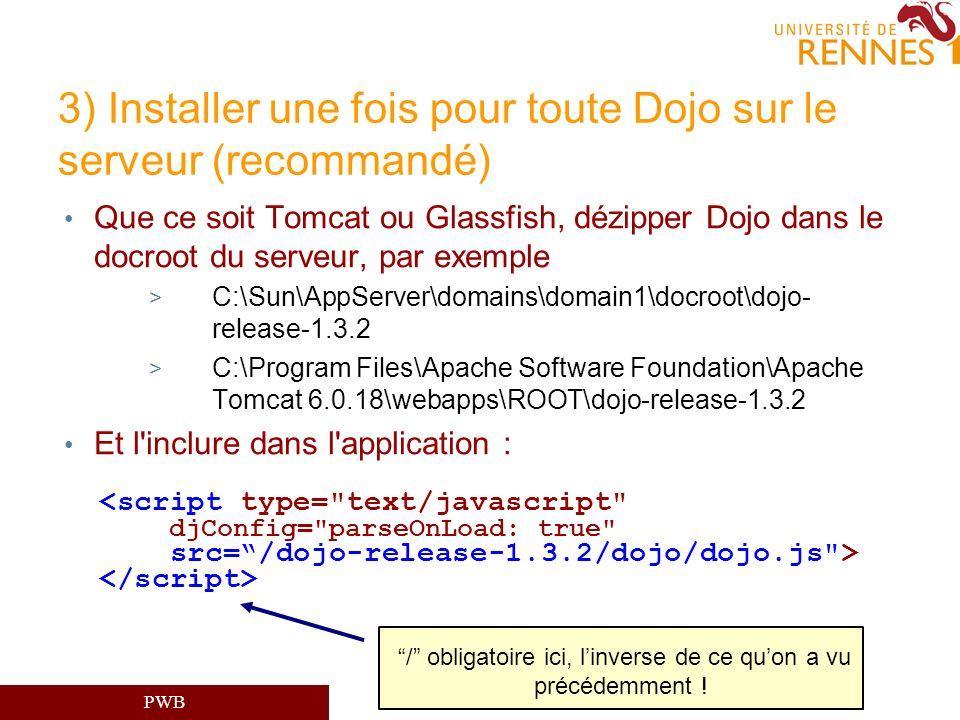3) Installer une fois pour toute Dojo sur le serveur (recommandé)