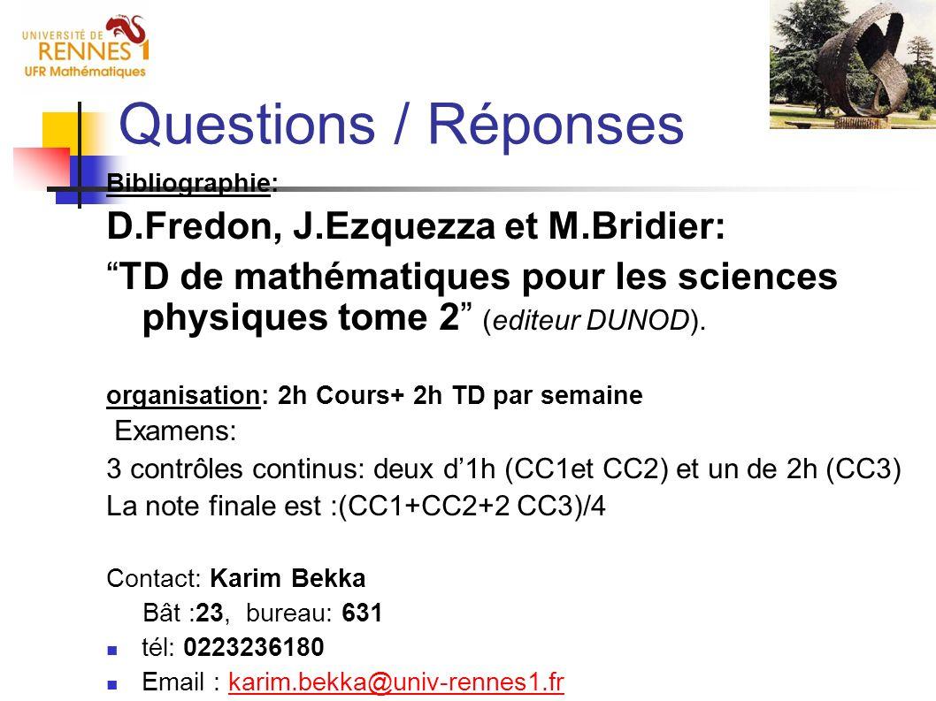 Questions / Réponses D.Fredon, J.Ezquezza et M.Bridier: