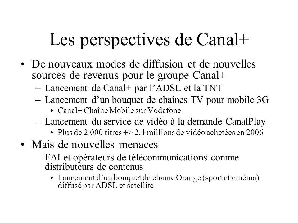 Les perspectives de Canal+